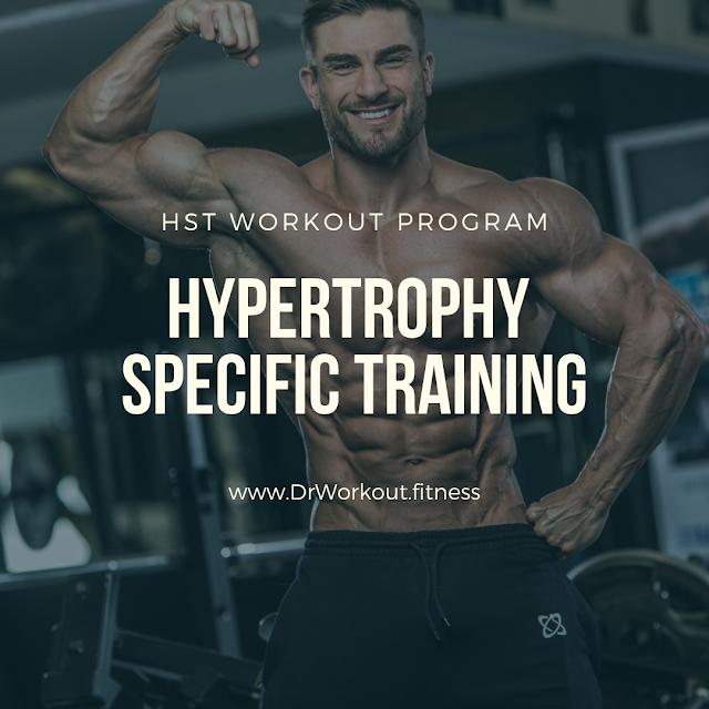 Hypertrophy Specific Training (HST) Workout Program