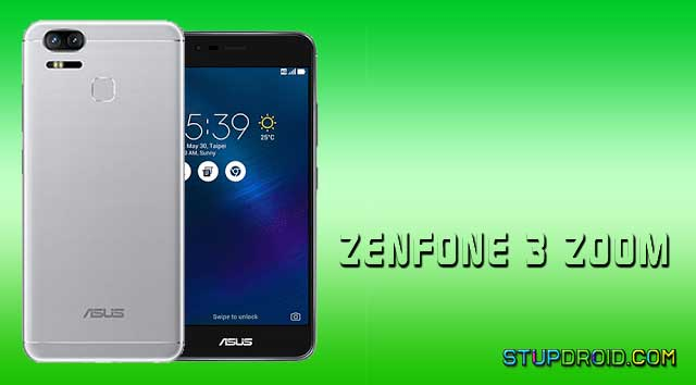 How to Root Asus Zenfone 3 Zoom Install twrp Recovery