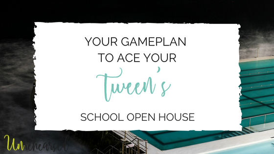 Your Game Plan to Ace Your Tween's School Open House
