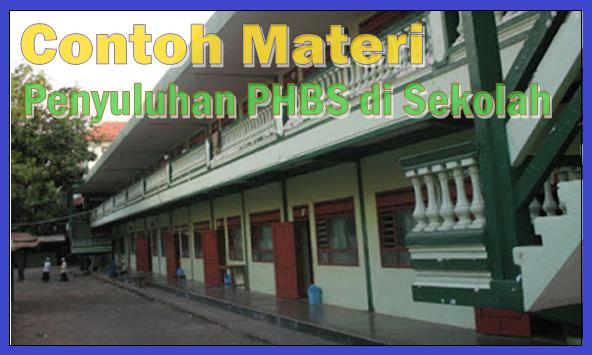 Contoh Materi Penyuluhan PHBS di Sekolah