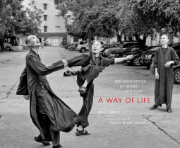A Way of Life: Zen Monastics at Work and at Play. Davis, Paul