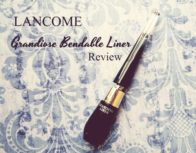 Lancome new bendable Grandiose Liner: review, photos, swatches