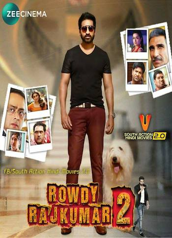 Rowdy Rajkumar 2 (2018) Hindi Dubbed 480p HDTV 350MB