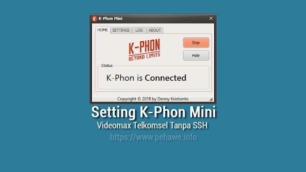 Cara Menggunakan K-Phon Mini Untuk Videomax Tanpa SSH