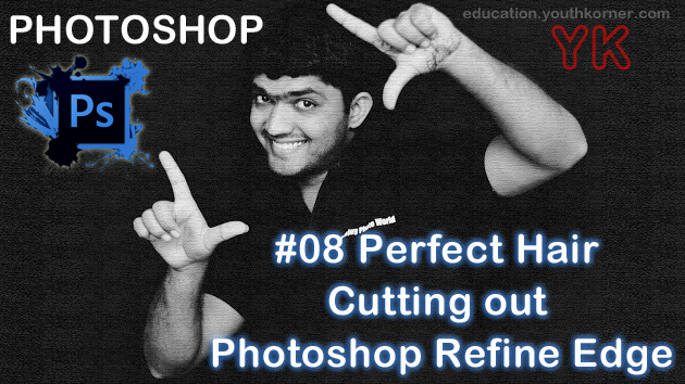 #08 Perfect Hair cutting out Photoshop Refine Edge