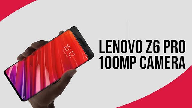 Smartphone Lenovo Z6 Pro Meluncur Dengan Kamera 100 MP