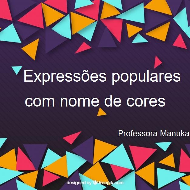 Expressões populares com nome de cores