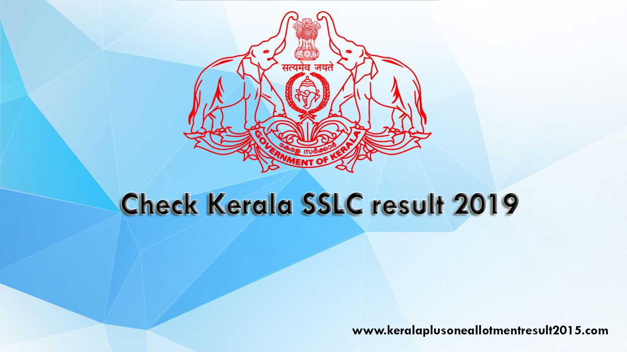 SSLC result, Check Kerala results SSLC, 10th final result 2019, Official website SSLC result 2019, Kerala 10th result check online