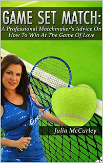 Game Set Match - A  Professional Matchmaker's Advice On How To Win At The Game of Love - self help by Julia McCurley