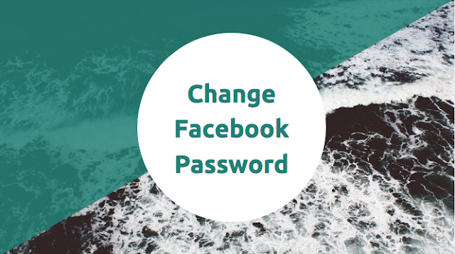 How I Changed My Facebook Password