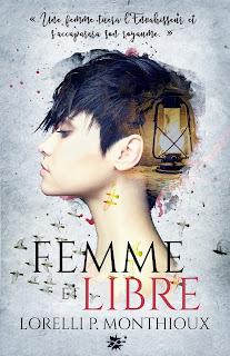 https://lesreinesdelanuit.blogspot.be/2017/10/femme-et-libre-de-lorelli-pmonthioux.html