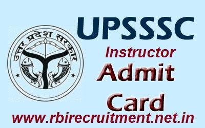 UPSSSC Instructor Admit Card Advt No. 23/2016 Exam Call Letter Uttar Pradesh 293 Jobs Hall Ticket Download From upsssc.gov.in