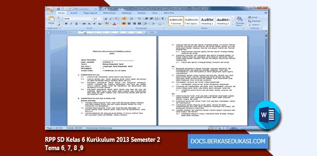RPP SD Kelas 6 Kurikulum 2013 Semester 2 Tema 6, 7, 8 , 9