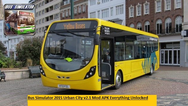 Bus Simulator 2015 Urban City v2.1 Mod APK Everything Unlocked