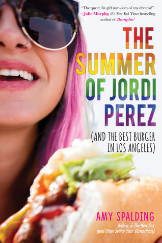 The Summer of Jordi Perez by Amy Spalding