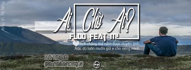 PSD Ảnh Bìa Facebook  Ai Chờ Ai - Văn Thắng Blog