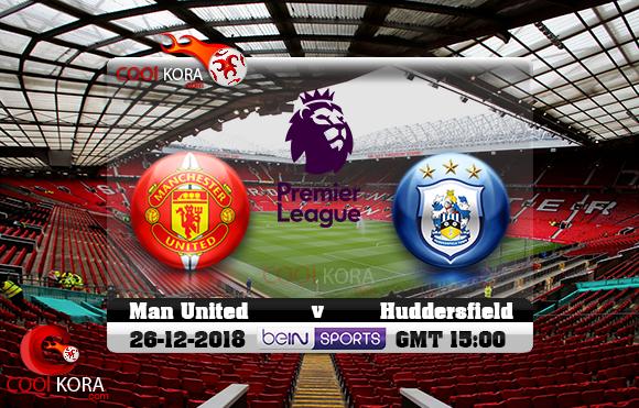 مشاهدة مباراة مانشستر يونايتد وهيديرسفيلد اليوم 26-12-2018 في الدوري الإنجليزي