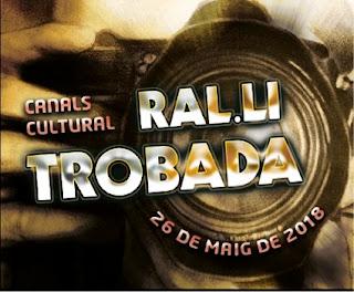 """RAL·LI TROBADA. """"Canals Cultural 2018 """"."""