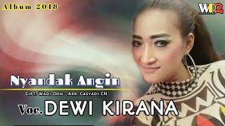 Lirik Lagu Nyandak Angin - Dewi Kirana