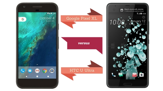 Google Pixel XL vs. HTC U Ultra