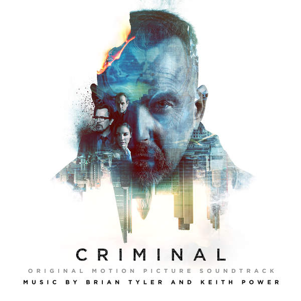 Brian Tyler & Keith Power - Criminal (Original Motion Picture Soundtrack) Cover