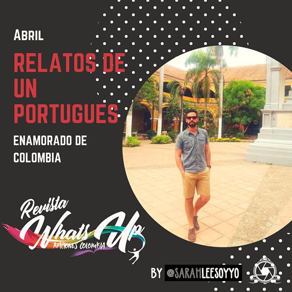 Relatos-portugués-enamorado-Colombia-Santander-Mompox-gastronomia-Luís-Pereira-Santos