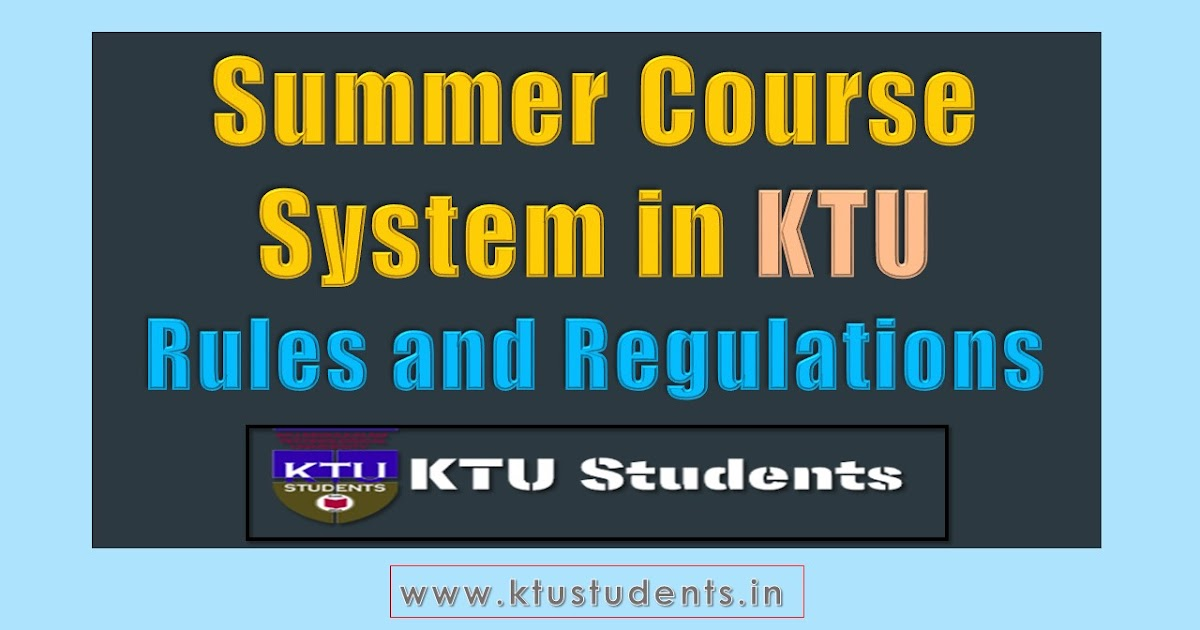 Summer Course Rules and Regulations | KTU Students