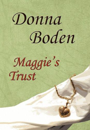 Maggie's Trust by Donna Boden