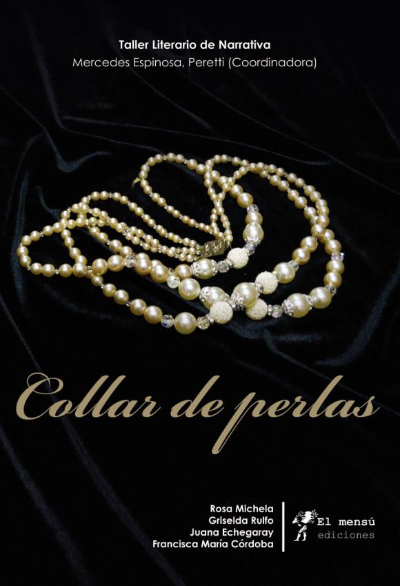 1c492936fac2 EL MENSÚ Ediciones  Collar de perlas. Espinosa y otras