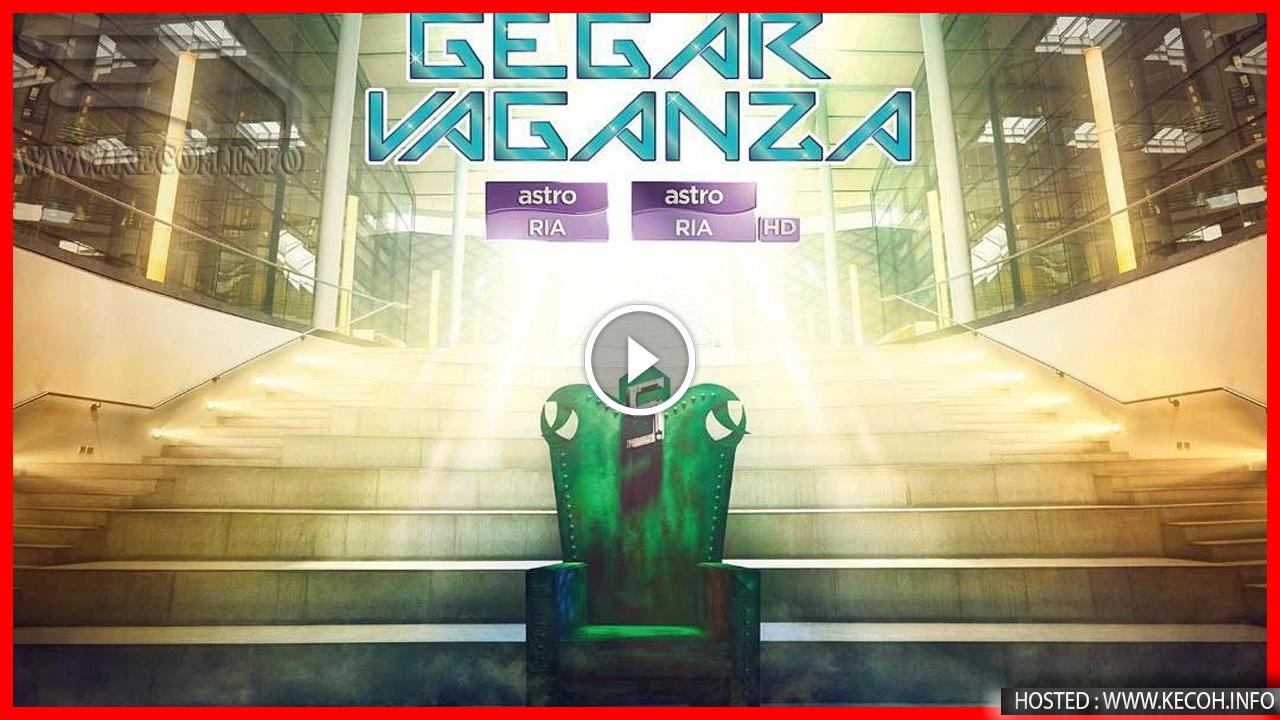 Tonton Gegar Vaganza 2018 Secara Online