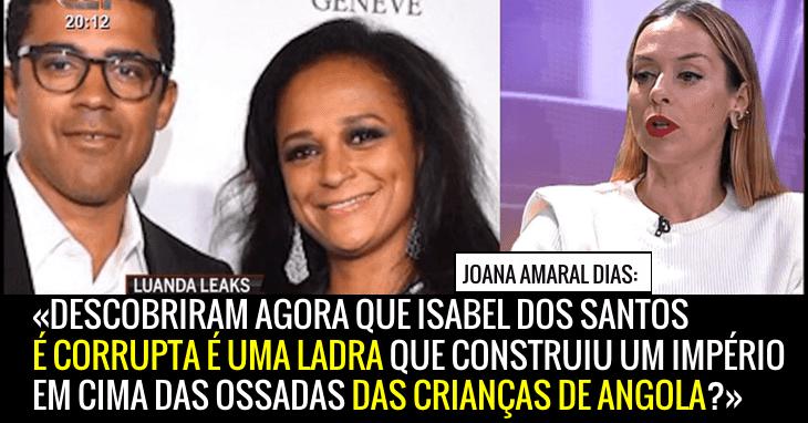 Descobriram agora que Isabel dos Santos é corrupta e esbulhou Angola?