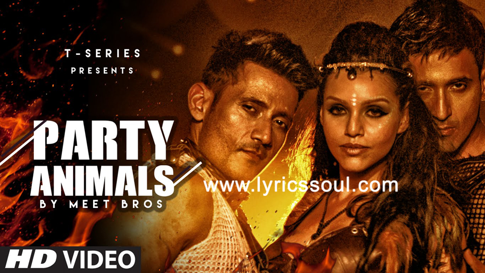 The Party Animals lyrics from '', The song has been sung by Harmeet, Manmeet, Poonam Kay. featuring Kyra Dutt, , , . The music has been composed by Meet Bros, , . The lyrics of Party Animals has been penned by Kumaar,
