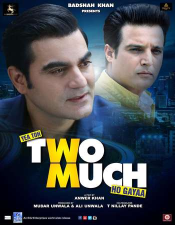 Poster Of Yea Toh Two Much Ho Gayaa 2016 Hindi 700MB DVDScr x264 Watch Online Free Download Worldfree4u