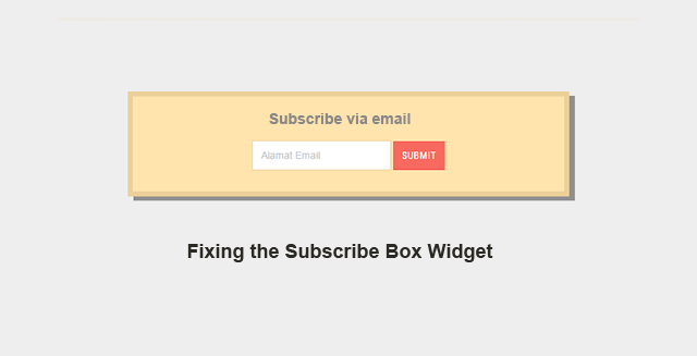 Fixing the Subscribe Box Widget