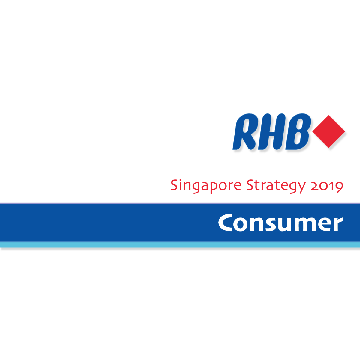 Singapore Strategy 2019 ~ Consumer Sector - RHB Research | SGinvestors.io