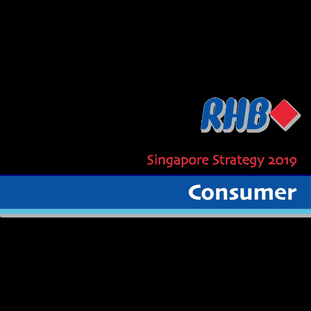Singapore Strategy 2019 ~ Consumer Sector - RHB Research | SGinvestors.io