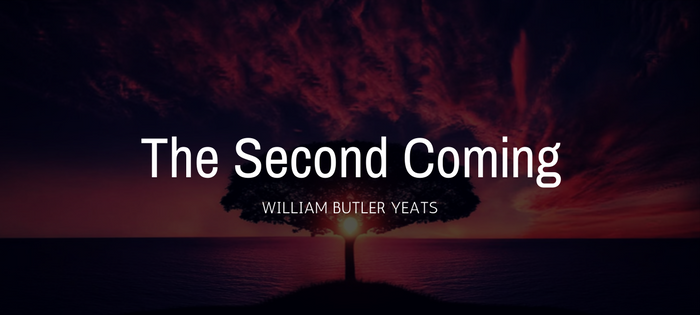 Analysis of William Butler Yeats' The Second Coming