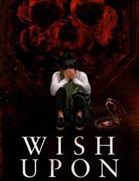 Wish Upon | Bmovies