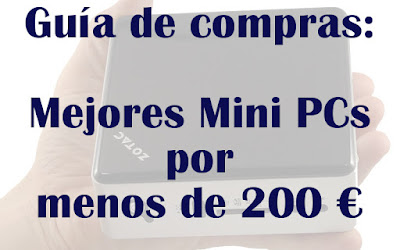 Mejores Mini PCs baratos por menos de 200 euros