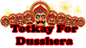 Totkay for dusshera, what to do on dusshera to remove problems of life, best ideas to make life successful on dusshera.