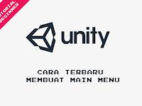 Tutorial Unity - Cara Terbaru Membuat Main Menu