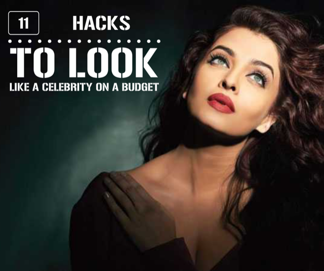 Hacks To Look Like A Celebrity On A Tight Budget