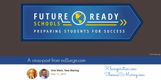 Kleinspiration: Four Ways to Support Your School's Digital Transformation #FutureReady #DLDay