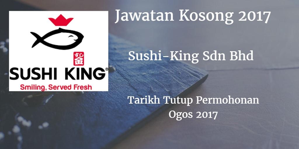 Jawatan Kosong SUSHI KING SDN BHD Ogos 2017