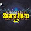 Suara Hero Mobile Legends Berserta Artinya - Part 2