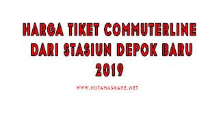 Harga Tiket Commuterline Dari Stasiun Depok Baru Terbaru 2019