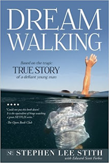 Dreamwalking: Based on the TRUE STORY of a defiant young man