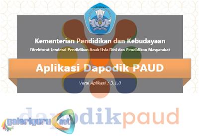Download Aplikasi Dapodik PAUD 3.1.0 dan Cara Pengisian Input Data Siswa Baru Semester Ganjil 2017/2018