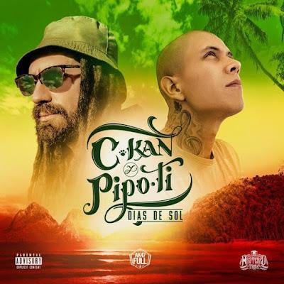 C-Kan & Pipo Ti - Dias De Sol