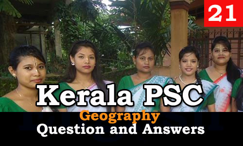Kerala PSC Geography Question and Answers - 21